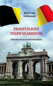 Franstaligen-tegen-Vlamingen.-Hoe-België-als-natie-mislukte