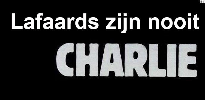 Lafaards zijn nooit Charlie